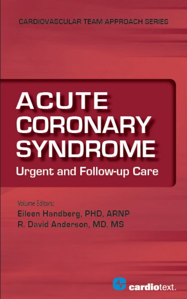 Acute Coronary Syndrome- Urgent & Follow-Up Care