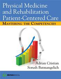 Physical Medicine & Rehabilitation Patient-CenteredCare- Mastering the Competencies