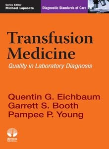 Transfusion Medicine- Quality in Laboratory Diagnosis