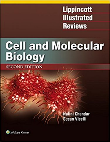 Lippincott's Illustrated Reviews: Cell & MolecularBiology, 2nd ed. (Int'l ed.)