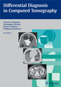 Differential Diagnosis in Computed Tomography, 2nd ed.