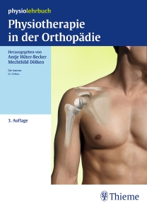 Physiotherapie in Der Orthopadie, 3rd ed.- Physiolehrbuch Praxis