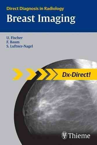 Breast Imaging- Direct Diagnosis in Radiology
