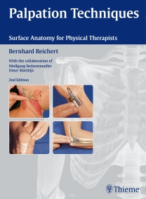 Palpation Techniques, 2nd ed.- Surface Anatomy for Physical Therapists