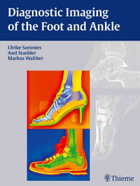 Diagnostic Imaging of the Foot & Ankle