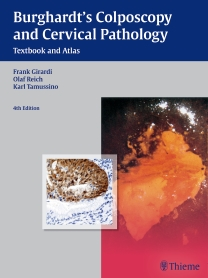 Burghardt's Colposcopy & Cervical Pathology, 4th ed.- Textbook & Atlas