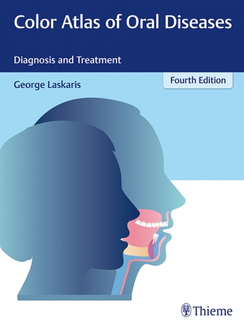 Color Atlas of Oral Diseases, 4th ed.- Diagnosis & Treatment