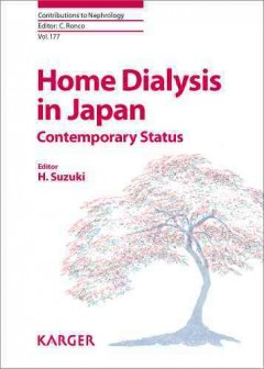Contributions to Nephrology, Vol.177- Home Dialysis in JapanContemporary Status