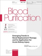 Emerging Trends in Renal Replacement Therapy & ItsApplication for Acute Kidney Injury(Blood Purification, Vol.34,No.2)