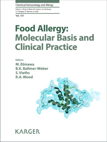 Food Allergy- Molecular Basis & Clinical Practice(Chemical Immunology & Allergy, Vol.101)