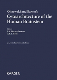 Olszewski & Baxter's Cytoarchitecture of the HumanBrainstem, 3rd Revised & Extended ed.