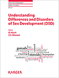 Endocrine Development, Vol.27- Understanding Differences & Disorders of SexDevelopment