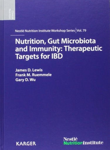 Nutrition, Gut Microbiota & Immunity- Therapeutic Targets for Ibd