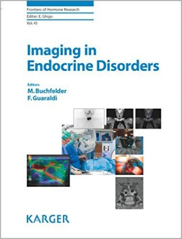 Frontiers of Hormone Research Vol.45- Imaging in Endocrine Disorders