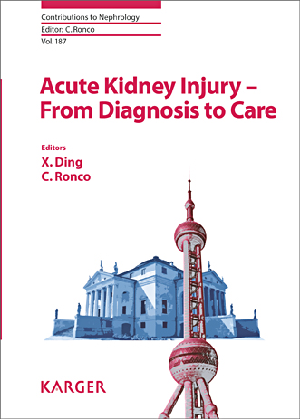 Contributions to Nephrology, Vol.187- Acute Kidney Injury