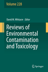 Reviews of Environmental Contamination & Toxicology 228