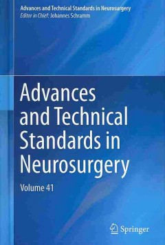 Advances & Technical Standards in Neurosurgery, Vol.41