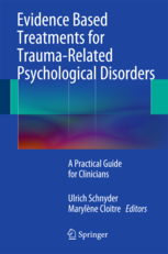 Evidence Based Treatments for Trauma-RelatedPsychological Disorders- A Practical Guide for Clinicians