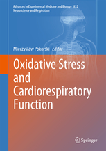 Advances in Experimental Medicine & Biology, Vol.832- Oxidative Stress & Cardiorespiratory Function