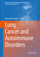 Advances in Experimental Medicine & Biology, Vol.833- Lung Cancer & Autoimmune Disorders