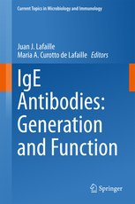 Current Topics in Microbiology & Immunology, Vol.388- Ige Antibodies: Generation & Function