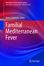 Familial Mediterranean Fever(Rare Diseases of the Immune System, Vol.3)