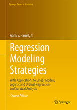 Regression Modeling Strategies, 2nd ed.- With Applications to Linear Models, LogisticRegression, & Survival Analysis