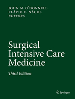 Surgical Intensive Care Medicine, 3rd ed.