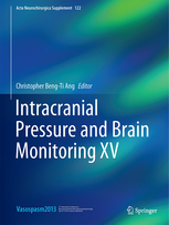Acta Neurochirurgica Supplement, Vol.122- Intracranial Pressure & Brain Monitoring XV