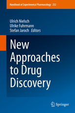 Handbook of Experimental Pharmacology, Vol.232- New Approaches to Drug Discovery