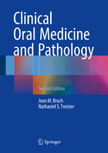 Clinical Oral Medicine & Pathology, 2nd ed.