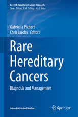 Recent Results in Cancer Research, Vol.205- Rare Hereditary Cancers
