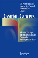 Ovarian Cancers- Advances Through International Research Cooperation