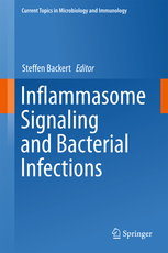 Current Topics in Microbiology & Immunology, Vol.397- Inflammasome Signaling & Bacterial Infections
