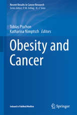 Recent Results in Cancer Research, Vol.208- Obesity & Cancer