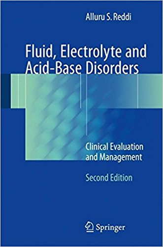 Fluid, Electrolyte & Acid-Base Disorders, 2nd.ed.- Clinical Evaluation & Management
