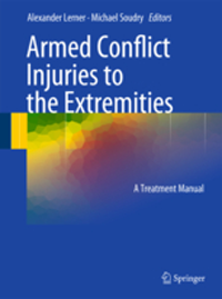 Armed Conflict Injuries to Extremities- A Treatment Manual
