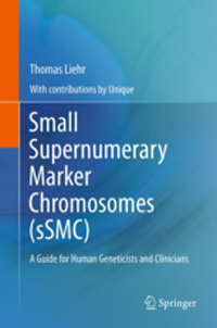 Small Supernumerary Marker Chromosomes (Ssmc)- A Guide for Human Geneticists & Clinicians