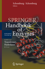Springer Handbook of Enzymes, 2nd ed.,Suppl.Vol.S9Class 2-3.2: Transferases, Hydrolases