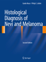Histological Diagnosis of Nevi & Melanoma, 2nd ed.