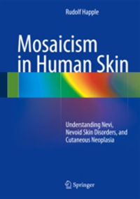 Mosaicism in Human Skin- Understanding Nevi, Nevoid Skin Disorders, &Cutaneous Neoplasia