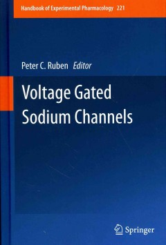 Handbook of Experimental Pharmacology, Vol.221- Voltage Gated Sodium Channels