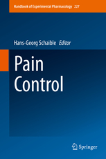 Handbook of Experimental Pharmacology, Vol.227- Pain Control