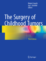 Surgery of Childhood Tumors, 3rd ed.
