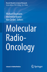 Recent Results in Cancer Research, Vol.198- Molecular Radio-Oncology