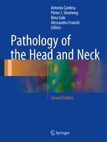 Pathology of the Head & Neck, 2nd ed.