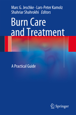 Burn Care & Treatment- A Practical Guide