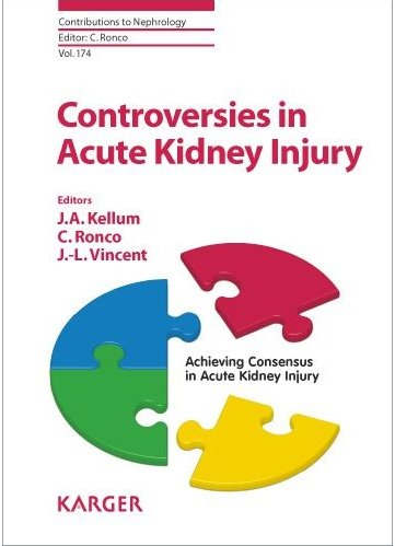 Contributions to Nephrology, Vol.174- Controversies in Acute Kidney Injury