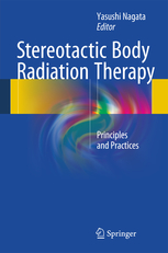Stereotactic Body Radiation Therapy- Principles & Practices