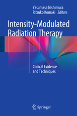 Intensity-Modulated Radiation Therapy- Clinical Evidence & Techniques